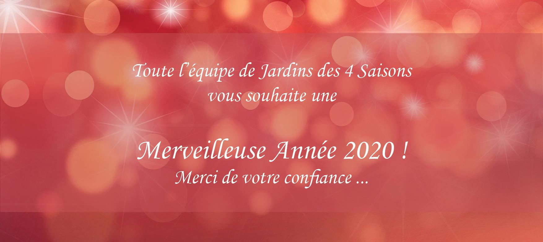 Merveilleuse Année 2020 ! Jardins des 4 Saisons, votre paysagite sur Guer, Ploërmel, Redon, Plélan-Le-Grand, Maure de Bretagne